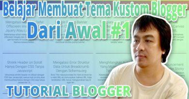 Belajar Membuat Tema Customized Blogger Dari Awal #1 8