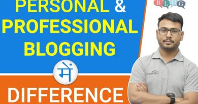 Private Running a blog v/s Skilled Running a blog | Fundamental Variations | Incomes comparability |(in Hindi) 8