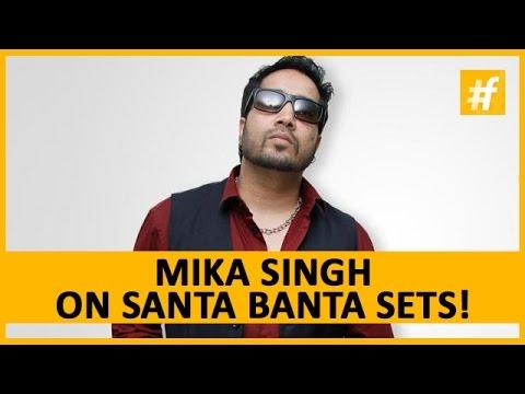 Mika Singh's Newest Songs in Santa Banta | #fame Bollywood 5