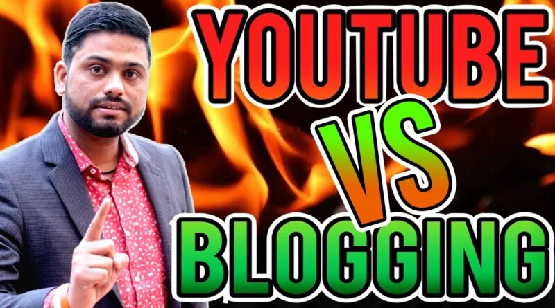 Youtube Vs Running a blog Which One Is Higher In 2020 Full Particulars 5