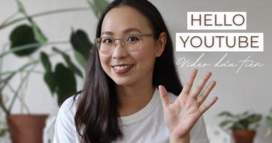 XIN CHÀO YOUTUBE ! //Video đầu tiên của The Current Author (Chi Nguyễn) 8