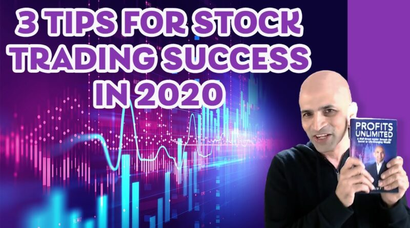 3 Tips for Stock Trading Success in 2020