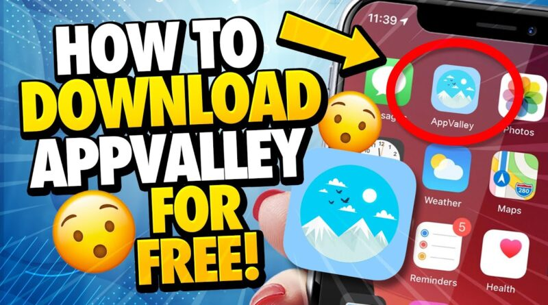 AppValley Download - How to Download AppValley for Free - Android & iOS