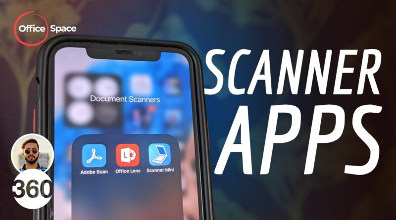 Best Scanning App for Android, iPhone in 2020: Why Buy a Scanner When Your Phone Can Scan Better?