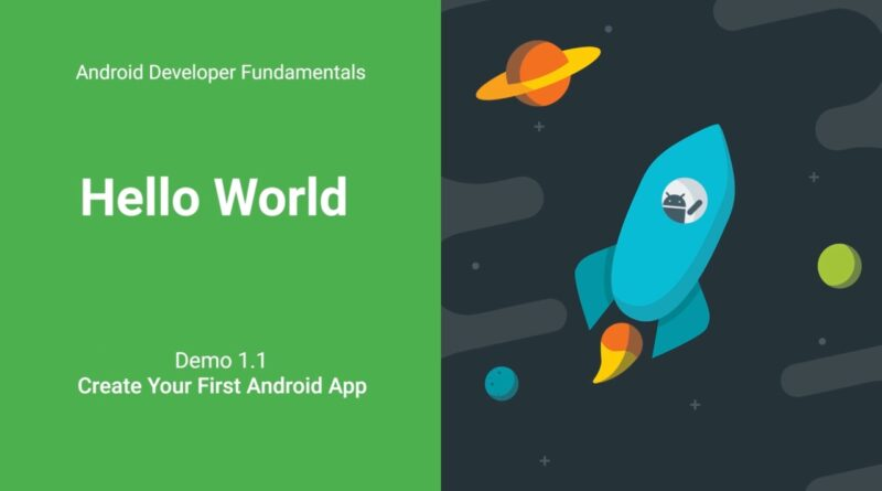 Create Your First Android App DEMO (Android Development Fundamentals, Unit 1: Lesson 1.1)