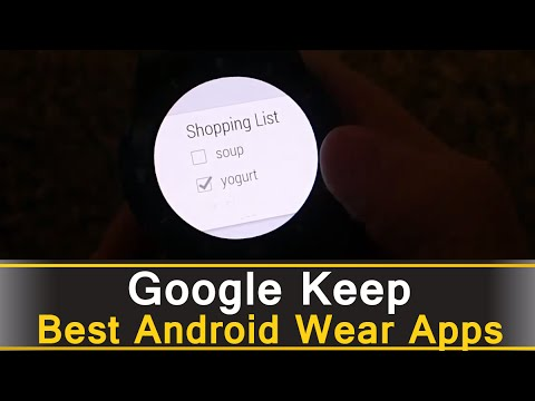 Google Keep - Best Android Wear Apps Series
