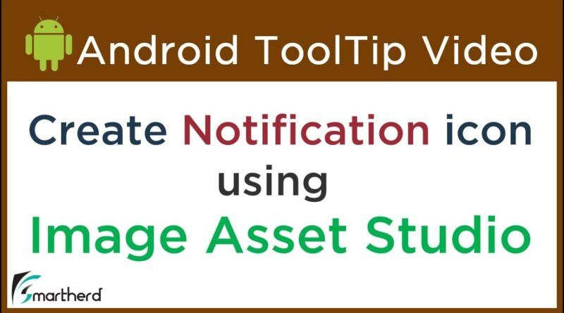 How to Create App Icons with Image Asset Studio | Notification Icon