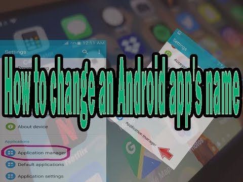 How to change an Android app's name in application manager | No Root
