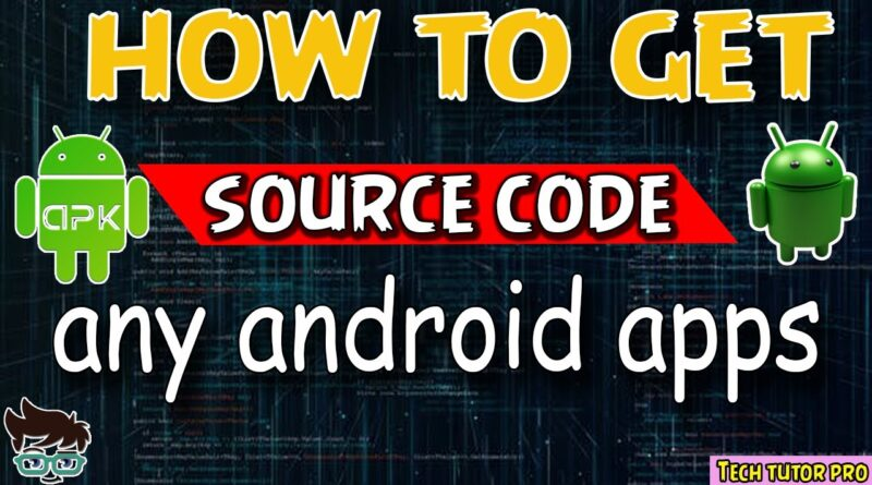 How to get source code any android apps||android studio source code||java decompiler||android studio
