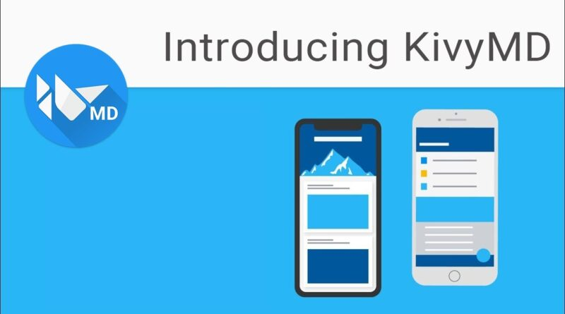 Kivy Tutorial 1 - Building Mobile Apps with Python   KivyMD