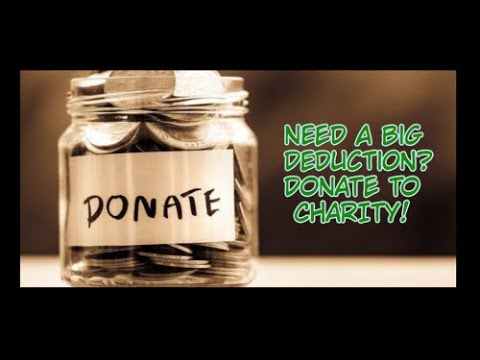 Need A Big Deduction? Donate To Charity | 33/101 Business Tips, Tricks, and Traits