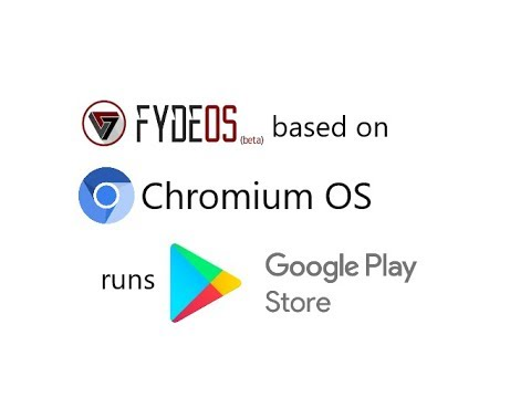 Running Android Apps, Play Store, Android Games on Fyde OS 5.3dev based on Chromium OS 70