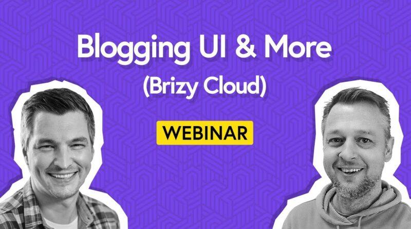 Brizy Cloud: State of Improvement & Running a blog UI Design Showcase | Webinar 12 November 2020 5