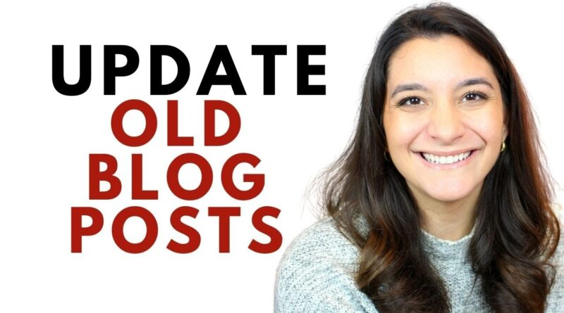 Ought to You Replace Previous Weblog Posts? Ideas for Refreshing Weblog Content material 5