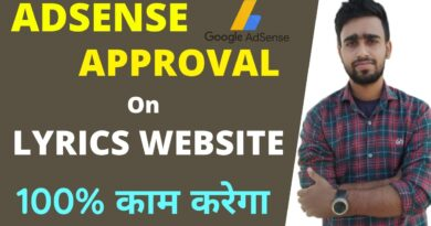 get Adsense Approval on Lyrics Web site - 100% working ऐसे मिलेगा Adsense Lyrics Web site में 8