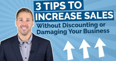 3 Tips To Increase Sales – Without Discounting or Damaging Your Business
