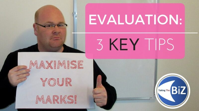 A level Business Revision - Top 3 Tips for Evaluation