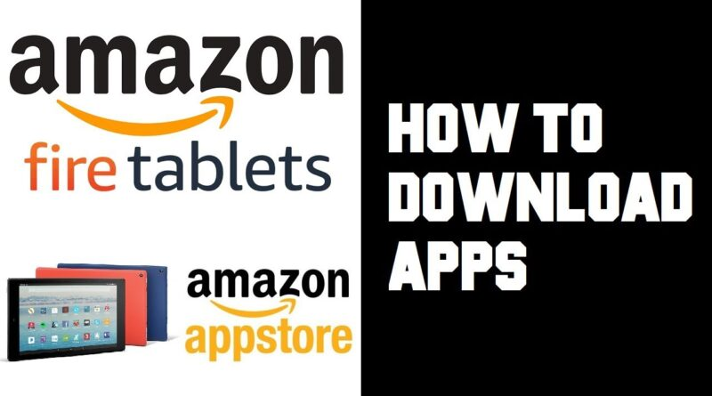 Amazon Fire Tablet How To Download Apps - How To Download on Amazon Fire Tablet