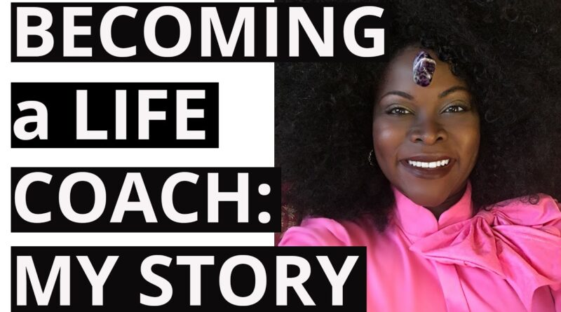 Becoming a Life Coach! My Coaching Business Startup Story [Storytime]
