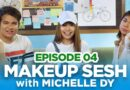 Good Launchpad Showdown Episode 4: Make-up Sesh with Michelle Dy