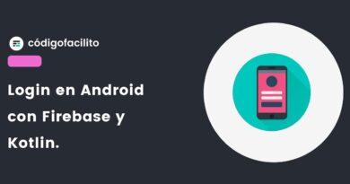 Login en Android con Firebase usando Kotlin - Bytes